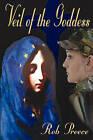 Veil of the Goddess by Rob Preece (Paperback / softback, 2009)