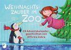 Weihnachtszauber im Zoo von Sandra Salm (2012, Geheftet)
