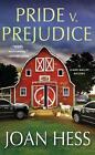 Pride V. Prejudice by Joan Hess (Paperback / softback, 2016)