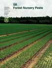 Forest Nursery Pests (Agriculture Handbook No. 680) by U S Department of Agirculture, Michelle M Cram, Forest Service (Paperback / softback, 2012)