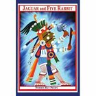 Jaguar and Five Rabbit 9780595335060 by Norris Ray Peery Paperback