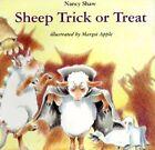 Sheep Trick or Treat by Nancy Shaw (Hardback, 2001)