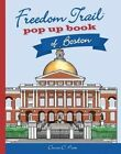 Freedom Trail Pop Up Book of Boston by Denise D Price (Hardback, 2015)