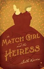 The Match Girl and the Heiress-ExLibrary