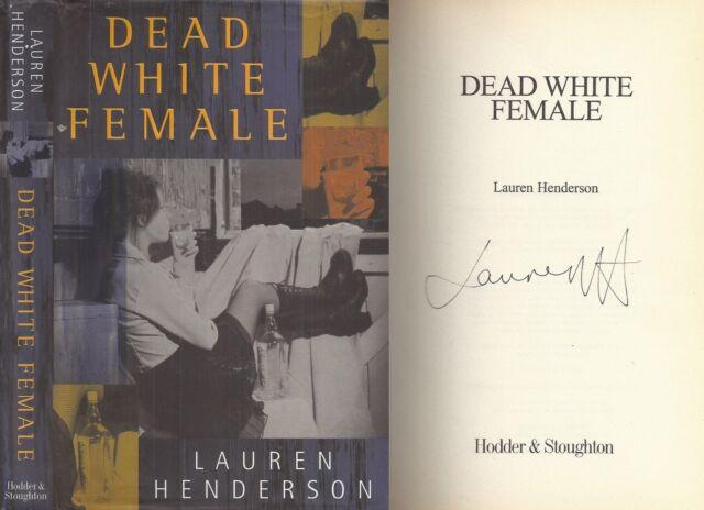 Lauren Henderson - Dead White Female - Signed - 1st/1st