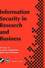 Information Security in Research and Business: Proceedings of the IFIP TC11 13th International Conference on Information Security (SEC '97): 14-16 May 1997, Copenhagen, Denmark by J. Carlsen, Louise Yngstrom (Hardback, 1997)