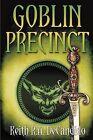Goblin Precinct by Keith R a DeCandido (Paperback / softback, 2012)