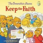 The Berenstain Bears Keep the Faith by Mike Berenstain (Paperback, 2014)