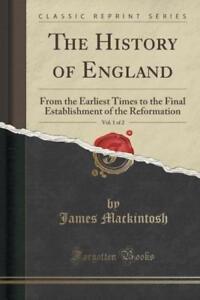 The-History-of-England-Vol-1-of-2-von-James-Mackintosh-2016-Taschenbuch