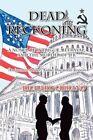 Dead Reckoning by Richard Cibrano 9781436353519 Paperback 2009