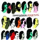 Perpetual 3700604711483 by Tommy Guerrero CD
