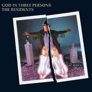 The-Residents-Residents-God-in-Three-Persons-New-CD