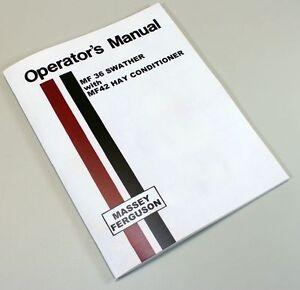 MASSEY FERGUSON 36 SWATHER MF42 HAY CONDITIONER OPERATORS MANUAL SERVICE ADJUST