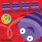 Doug the Bug by Sue Hendra (Paperback, 2013)