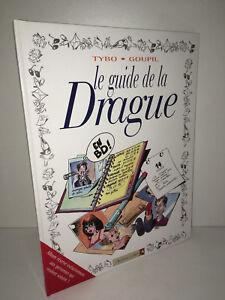 Le-Guide-De-La-Drague-en-BD-de-Goupil-amp-Tybo-VENTS-D-039-OUEST-1996-CA72A
