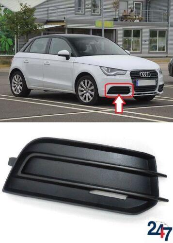 Nouvelle Audi A1 8X 2010-2015 pare-chocs avant LOWER FOG LIGHT Grill Cover Droit O//S