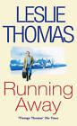 Running Away by Leslie Thomas (Paperback, 1995)