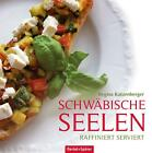 Schwäbische Seelen von Regina Katzenberger (2015, Gebundene Ausgabe)
