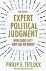Expert Political Judgment: How Good Is It? How Can We Know? by Philip E. Tetlock (Paperback, 2017)
