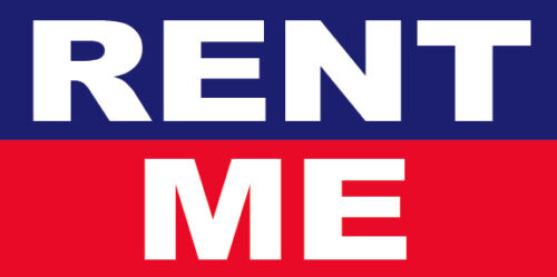 RENT ME Vinyl Banner Rental Sign 2x3 ft rb