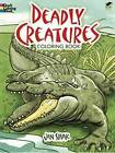 Deadly Creatures Coloring Book by Jan Sovak (Paperback, 2011)