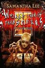 Worse Things Than Spiders And Other Stories by Samantha Lee (Paperback, 2013)