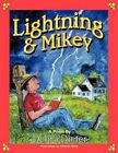 Lightning and Mikey 9781477284056 by Debra Dieter Book