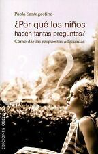 Por Que Los Ninos Hacen Tantas Preguntas? Why Children Ask So Many Questions? (S