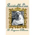 Periwinkle Lies by B Eugene Ellison (Paperback / softback, 2002)