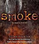 Smoke by Ellen Hopkins (CD-Audio, 2013)