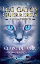 Gatos-Nueva profecia 02. Claro de luna (Gatos: Nueva Profecia  Warriors: the New