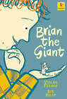 Brian the Giant by Vivian French (Paperback, 2005)