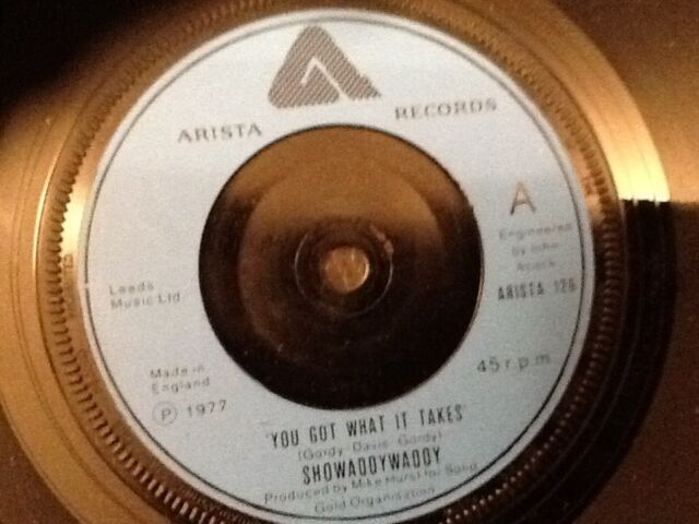 SHOWADDYWADDY . YOU GOT WHAT IT TAKES .   1977 . MINT UNUSED