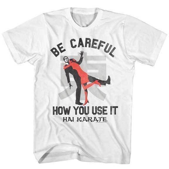 c2dc29bf Hai Karate Aftershave Be How You Use It Adult Shirt Careful T ...