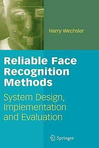 Reliable-Face-Recognition-Methods-System-Design-Implementation-and-Evaluation