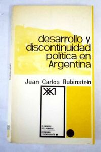 Desarrollo-y-discontinuidad-politica-en-Argentina