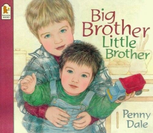 Big Brother, Little Brother, Dale, Penny 0744569532
