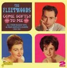 Come Softly to Me 0604988072228 by Fleetwoods CD