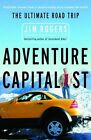 Adventure Capitalist: The Ultimate Road Trip by Jim Rogers (Paperback / softback)