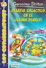 Los Cosmorratones 4. Desafio Galactico En El Ultimo Penalti by Geronimo Stilton (Paperback / softback, 2015)