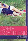 Camp Boyfriend by J. K. Rock (Paperback, 2013)