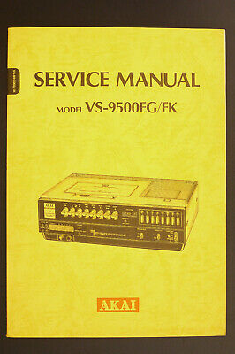 Akai Vs-9500eg/ek Original Videorecorder/vhs Service-manual/diagram/parts List