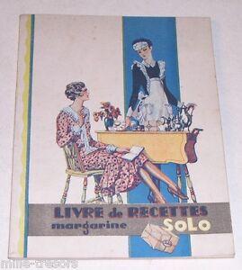 Ancien-LIVRE-de-Recettes-offert-par-la-Margarine-SOLO-ANVERS