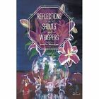 Reflections in Shouts and Whispers by Lucille Gilliland (Paperback / softback, 2014)