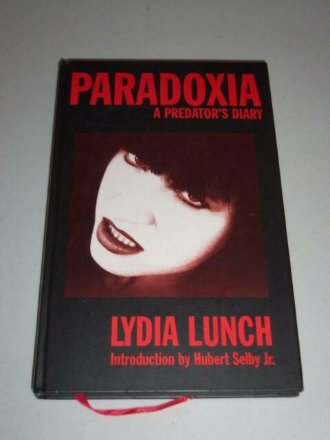 Lydia Lunch Paradoxia A Predator's Diary Hubert Selby Jr. Novel Book -1017SH