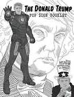 The Donald Trump Pop Icon Booklet with Huge Coloring Pages for Great Adults by Meg Rita Grunt (Paperback / softback, 2016)