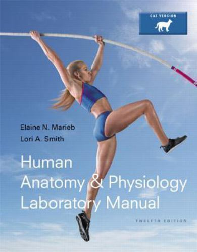 Human Anatomy And Physiology Laboratory Manual Cat Version By