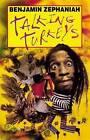 Talking Turkeys by Benjamin Zephaniah (Paperback, 1995)