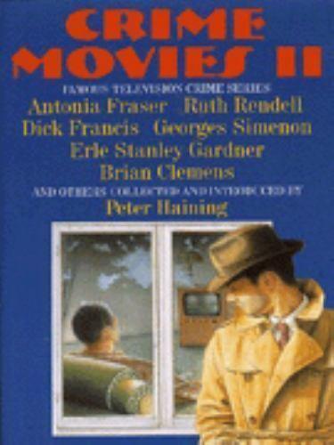 Crime Movies II by Dick Francis; Erle Stanley Gardner; Ruth Rendell