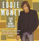 Take Me Home Tonight 0886970805728 by Eddie Money CD